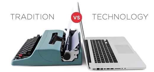 Who will win the battle between tradition and technology