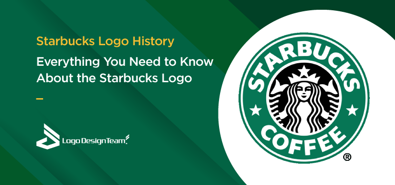 starbucks-logo-history-everything-you-need-to-know-about-starbucks-logo