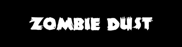 Zombie Dust Font