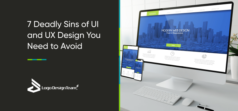 7-deadly-sins-of-UI-and-UX-design-you-need-to-avoid