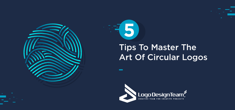 5-tips-to-master-the-art-of-circular-logos